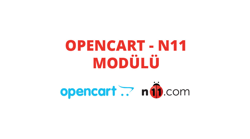 Opencart - N11 Api Entegrasyonu
